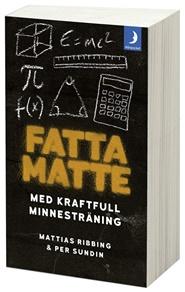 Tidningen Fatta matte: gör matematik enkelt med kraftfull minnesträning 1 nummer
