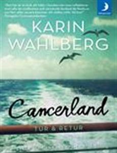 Prenumeration Cancerland – Tur & Retur
